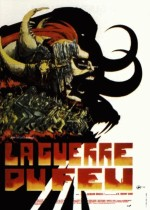 La Guerre du feu, Jean-Jacques Annaud (1981)
