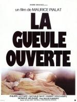 La Gueule ouverte, Maurice Pialat (1974)