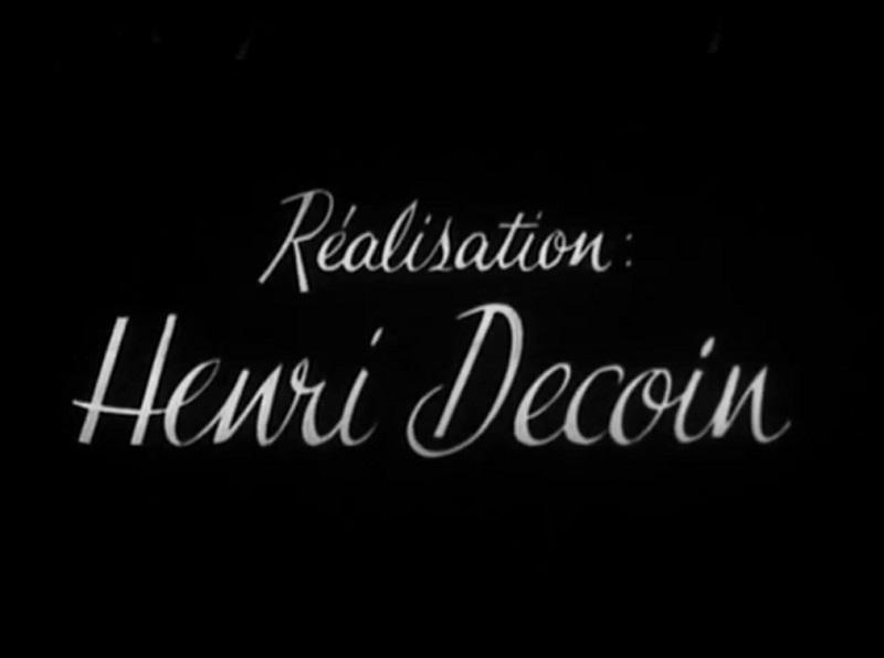 crédit Henri Decoin