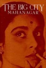 La Grande Ville, Satyajit Ray (1963)