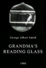 Grandma's Reading Glass,George Albert Smith (1900)