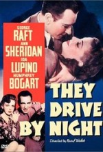 Une femme dangereuse, They drive by night 1940