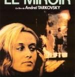 Zercalo Le Miroir Andreï Tarkovski (1975)