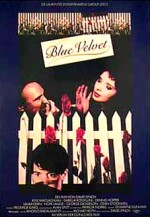 Blue Velvet, David Lynch (1986)