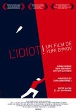 L'Idiot (Durak), Yuriy Bykov (2014)