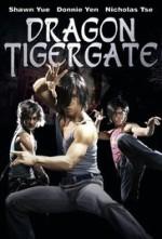 Dragon Tiger Gate, Wilson Yip (2006)