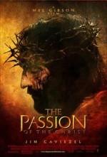 La Passion du Christ, Mel Gibson (2004)