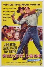 Quatre etranges Cavaliers, Allan Dwan (1954) Silver Lode