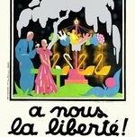 À nous la liberté ! (1931)
